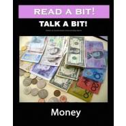 Read a Bit! Talk a Bit! :Money
