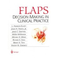 Flaps :Decision Making in Clinical Practice