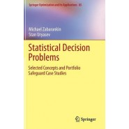 Statistical Decision Problems :Selected Concepts and Portfolio Safeguard Case Studies