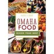 Omaha Food :Bigger Than Beef