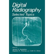 Digital Radiography :Selected Topics