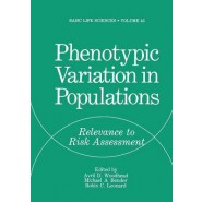 Phenotypic Variation in Populations :Relevance to Risk Assessment