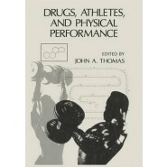 Drugs, Athletes, and Physical Performance