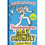 The Misadventures of Max Crumbly :Locker Hero