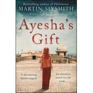 Ayesha's Gift :A daughter's search for the truth about her father
