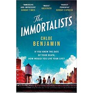 The Immortalists :If you knew the date of your death, how would you live?