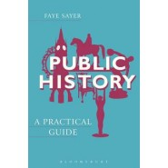 Public History :A Practical Guide