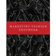 Marketing Fashion Footwear :The Business of Shoes