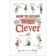 How to Sound Really Clever :600 Words You Need to Know