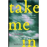 Take Me In :The stunning new suspense thriller from the bestselling author of Lie With Me