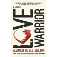 Love Warrior :A Memoir