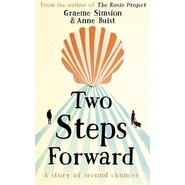 Two Steps Forward :a novel of second chances, renewal (and blisters) along the Camino de Santiago