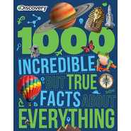 1000 AMAZING FACTS ABOUT EVERYTHING