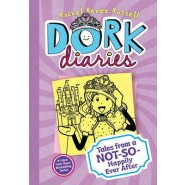 Dork Diaries :Tales from a Not-So-Happily Ever After