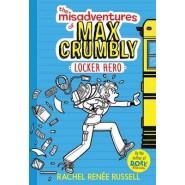 The Misadventures of Max Crumbly 1 :Locker Hero