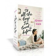 The to All the Boys Ive Loved Before Collection :To All the Boys Ive Loved Before; P.S. I Still Love You; Always and Forever, Lara Jean