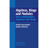 Algebras, Rings and Modules :Non-Commutative Algebras and Rings