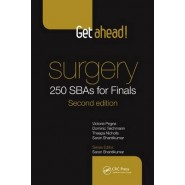 Get Ahead! Surgery: 250 SBAs for Finals, Second Edition