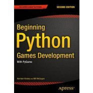 Beginning Python Games Development, Second Edition :With PyGame