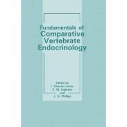 Fundamentals of Comparative Vertebrate Endocrinology