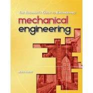 The Beginner's Guide to Engineering :Mechanical Engineering
