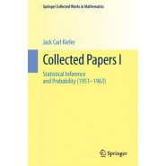 Collected Papers :Statistical Inference and Probability (1951 - 1963)