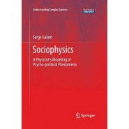 Sociophysics :A Physicist's Modeling of Psycho-Political Phenomena