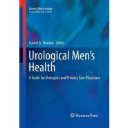 Urological Men's Health :A Guide for Urologists and Primary Care Physicians
