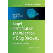 Target Identification and Validation in Drug Discovery :Methods and Protocols