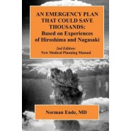 An Emergency Plan That Could Save Thousands :Based on Experiences of Hiroshima and Nagasaki