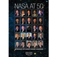 NASA at 50 :Interviews with NASA's Senior Leadership