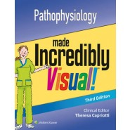 Pathophysiology Made Incredibly Visual