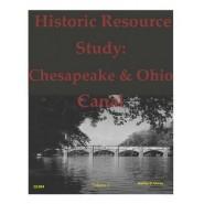 Historic Resource Study :Chesapeake & Ohio Canal - Volume 2