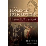 The Florence Prescription :From Accountability to Ownership