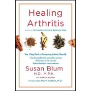 Healing Arthritis :Your 3-Step Guide to Conquering Arthritis Naturally