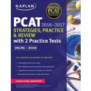 Kaplan PCAT 2016-2017 Strategies, Practice, and Review with 2 Practice Tests :Online + Book
