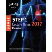 USMLE Step 1 Lecture Notes 2017 :Physiology