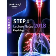USMLE Step 1 Lecture Notes 2018: Physiology