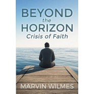 Beyond the Horizon :Crisis of Faith