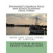 Davenport's Georgia Wills and Estate Planning Legal Forms :Second Edition