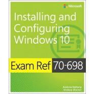 Exam Ref 70-698 Installing and Configuring Windows 10
