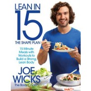 Lean in 15 - The Shape Plan :15 Minute Meals With Workouts to Build a Strong, Lean Body