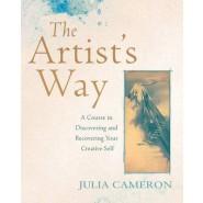 The Artist's Way :A Course in Discovering and Recovering Your Creative Self