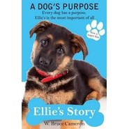 A Dog's Purpose - Ellie's Story