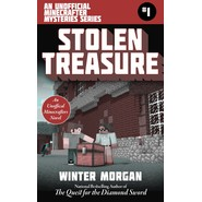 Stolen Treasure :The Unofficial Minecraft Mysteries Series, Book One