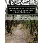 200 Multiplication Worksheets with 2-Digit Multiplicands, 2-Digit Multipliers :Math Practice Workbook