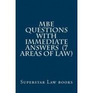 MBE Questions with Immediate Answers (7 Areas of Law)