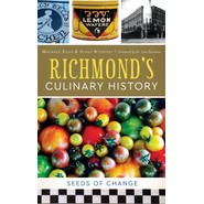 Richmond's Culinary History :Seeds of Change