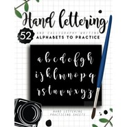 Hand Lettering and Calligraphy Writing :52 Alphabets to Practice
