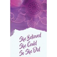 She Believed She Could So She Did, Purple Pink Watercolor Flowers Drawing Cover (Composition Book Journal and Diary) :Inspirational Quotes Journal Notebook, Dot Grid (110 Pages, 5.5x8.5)